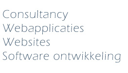 Consultancy, webapplicaties, websites, software ontwikkeling
